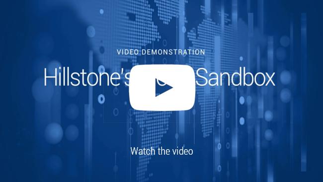 Watch Video: Hillstone Cloud Sandbox Demo